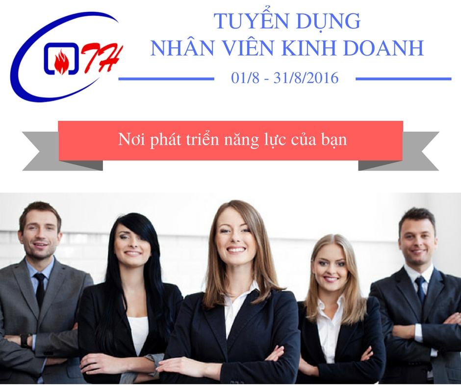 Tuyen dung nhan vien kinh doanh, ban hang thang 8 nam 2016