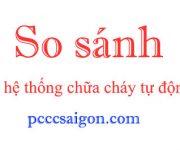 so-sanh-he-thong-chua-chay-tu-dong